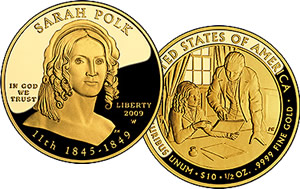 2009 First Spouse Series One-Half Ounce Gold Proof Coin - Sarah Polk